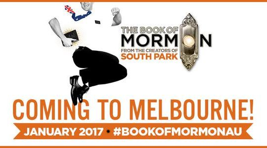 The Book of Mormon Coming to Melbourne